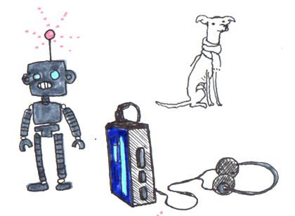 A wobot, a walkman & a whippet
