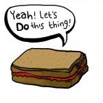 A motivational jam sandwich