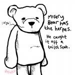 Misery Bear with herpes